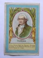 Chromo Les Produits CHANTE CLAIR - FLORIAN - Jean Pierre Claris De Florian - écrivain - Chromos