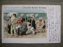 Cpa Litho Publicitaire Anvers Antwerpen - Chocolat Baron - Plage Jeux De Bains - 1910 - Antwerpen