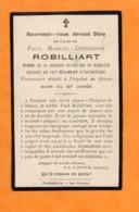 FAIRE PART  -  ROBILLIART  Paul  -   BROXEELE ( 59 )  -  101 Eme  Régiment D'Infanterie  - Novembre 1914 - 1914-18