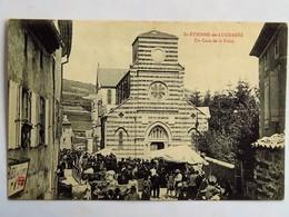 C.P.A. : 07 SAINT-ETIENNE DE LUGDARES : Un Coin De La Foire, Timbre En 1908 - Otros Municipios