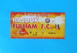 HAJDUK V FULHAM FC - 2002.UEFA CUP Football Match Ticket * Soccer Billet Foot Calcio Biglietto Futbol England British - Match Tickets