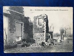 Waterloo/-ruines De La Chapelle D'Hougoumont-animée-1914 - Waterloo