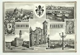 SALUTI DA FIRENZE - VEDUTE VIAGGIATA FG - Firenze