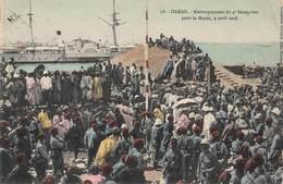 CPA DAKAR - Embarquement Du 4ème Sénégalais Pour Le Maroc, 9 Avril 1908 - Senegal