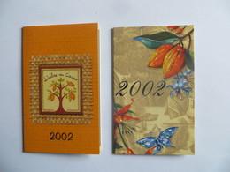 Lot De 2 Calendrier 2002 L' Arbre Au Cacao Fève De Cacao Chocolatier Bourgoin Jallieu Et Charlieu - Small : 1991-00
