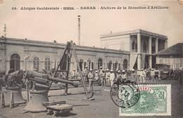 CPA Afrique Occidentale - SENEGAL - DAKAR - Ateliers De La Direction D'Artillerie - Senegal