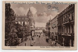 BUCURESTI-BUKAREST-KAFFEE KAISER-PALAST U. VICTORIA STRASSE-1919 - Romania