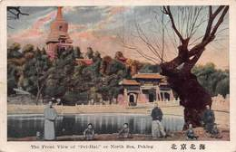 """CPA The Front View Of """" Pei-Hai """" Or North Sea, Peking - Chine"""