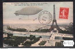 1962 AV402   AK PC CPA LE DIRIGEABLE  VILLE DE PARIS DEVANT LA TOUR EIFFEL 1909  NC  TTB - Dirigibili