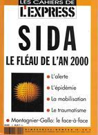 SIDA Le Fléau De L'an 2000 - Les Cahiers De L'Express N°12 - Médecine & Santé