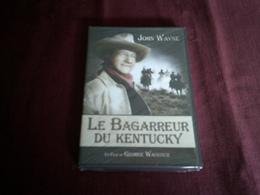 LE BAGAREUR DU KENTUCKY  AVEC JOHN WAYNE  ET OLIVER HARDY   NEUF SOUS CELOPHANE - Western/ Cowboy