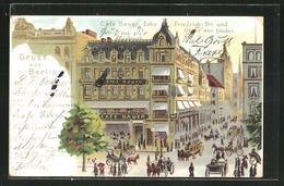 Lithographie Berlin, Café Bauer Ecke Friedrichstr. Und Unter Den Linden - Mitte