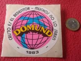 PEGATINA ADHESIVO STICKER RELIGIOSA SOLIDARIA MOVIMIENTO RELIGIOSO DOMUND 1983 CRISTO ES EL REDENTOR MISIONERO RELIGIÓN - Pegatinas