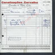 FACTURE DE 1985 CANALIZAÇOES CARVALHO VILARINHO VILA DO CONDE PORTUGAL : - Portugal