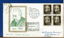 ITALIA - FDC 1966 -  QUARTINA - BENEDETTO CROCE    -  Raccomandate Con Timbro Di Arrivo - 6. 1946-.. Repubblica