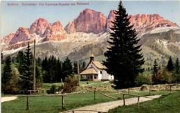 Südtirol - Dolomiten: Die Karersee-Kapelle Mit Rotwand (507/25) * 28. 8. 1917 - Italien