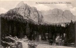 Die Dolomitenstrasse Mit Sasso Di Stria U. Tofana (1455) - Italien