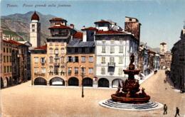 Trento - Piazza Grande Colla Fontana (12465) * 11. 4. 1918 - Trento