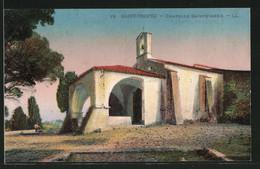 CPA Saint-Tropez, Chapelle Sainte-Anne - Saint-Tropez