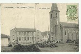 SAINT VINCENT - Les Ecoles Et L'Eglise - Tintigny