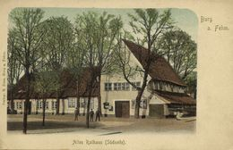 BURG AUF FEHMARN, Altes Rathaus, Südseite (1899) AK - Fehmarn