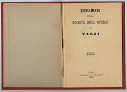 LIBRETTO ISCRIZIONE  CON REGOLAMENTO   SOCIETA'  DEGLI OPERAI  DI  VARZI     3 SCAN          (VIAGGIATA) - Vecchi Documenti