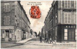 36 LE BLANC - Rue De La République - Le Blanc