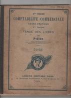 PIGIER ANNEES 1910 - COURS DE COMPTABILITE COMMERCIALE - TENUE DES LIVRES DE COMPTES - France