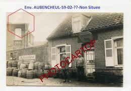 CAFE Allemand-Env. AUBENCHEUL-CARTE PHOTO Allemande-Guerre14-18-1WK-France-59-02-?- - Other Municipalities