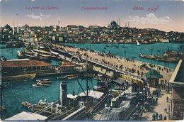 CONSTANTINOPLE - N° 49 - LE PONT DE GALATA - Turquie