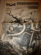 1952 RADAR:Kangourou/Moto;Scottish Sex Error;Edith Piaf;Le DAKOTA S'écrase à Villeneuve-le-Roi;Tarzan Et Rosie;Tito; Etc - Zeitungen