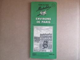 """Guide Du Pneu Michelin """"Environs De Paris"""" / éditions De 1952-53 - Michelin (guides)"""