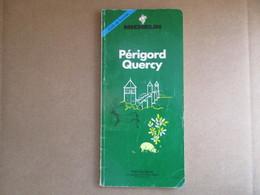 "Guide Du Pneu Michelin ""Périgord Quercy"" / éditions De 1990 - Michelin (guides)"