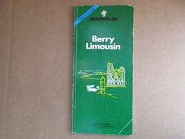 """Guide Du Pneu Michelin """"Berry Limousin"""" / éditions De 1990 - Michelin (guides)"""
