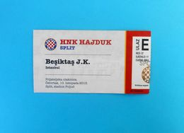 HAJDUKv BESIKTAS JK - 2013. Friendly Football Match Ticket * Billet Soccer Fussball Foot Turkey Turkije Turkiye Turquie - Match Tickets