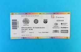 HAJDUKv FC BARCELONA - 2011. Friendly Football Match Ticket * Billet Soccer Fussball Futbol Futebol Spain Espana Espanol - Match Tickets