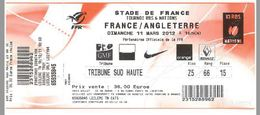 Ticket Entrée Rugby Tournoi Des 6 Nations France / Angleterre Stade De France 11/03/2012 - Rugby