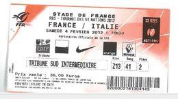 Ticket Entrée Rugby Tournoi Des 6 Nations France / Italie Stade De France 04/02/2012 - Rugby