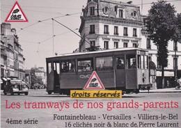 16 CPM Tramways De Fontainebleau, Versailles Et Villiers-le-Bel  - - 5 - 99 Postcards