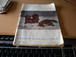 Lovacko Ribarsi Vjesnik 1940 Broj 1 Hunting And Fishing No 1 Zagreb 1940 - Books, Magazines, Comics