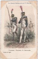 MILITARIA. LA GARDE IMPERIALE Du 1er EMPIRE. FUSILIERS : CHASSEUR Et GRENADIER. ILLUSTRATEUR RAFFET. - Uniformen