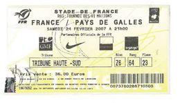 Ticket Entrée Rugby Tournoi Des 6 Nations France / Pays De Galles Stade De France 24/02/2007 - Rugby