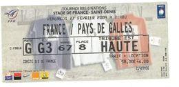 Ticket Entrée Rugby Tournoi Des 6 Nations France / Pays De Galles Stade De France 27/02/2009 - Rugby