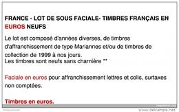 FRANCE - LOT DE SOUS FACIALE - 1000 EUROS DE TIMBRES FRANÇAIS EN EUROS NEUFS - Other