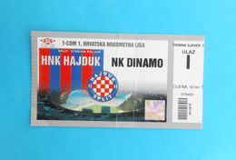 HAJDUK V DINAMO ... T-Com Croatia Premier League Football Match Ticket Soccer Fussball Billet Calcio Kroatien Croazia - Match Tickets