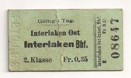 1934  ANCIEN TICKET DE TRAIN INTERLAKEN OST / INTERLAKEN BHF     B251 - Chemins De Fer