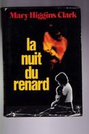 Mary Higgins Clark - La Nuit Du Renard - France Loisirs - BE - Livres, BD, Revues