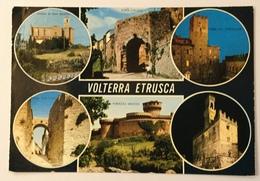 VOLTERRA ETRUSCA  - VEDUTE VIAGGIATA FG - Pisa
