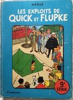 Album HERGÉ - Les Exploits De Quick Et Flupke - Casterman De 1966 - Hergé