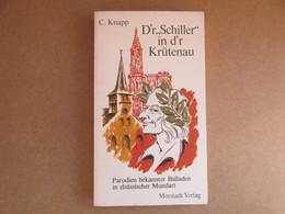 D'r Schiller In D'r Krütenau (C. Knapp) éditions De 1988 - Books, Magazines, Comics